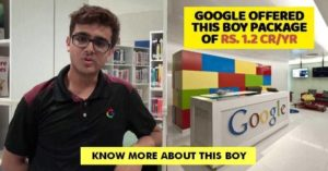 Google Offered this 22-yr old a Package of Rs 1.2 Crore. Know More about it