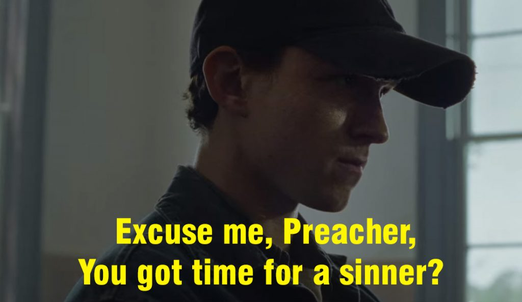 Excuse me, Preacher, you got time for a sinner